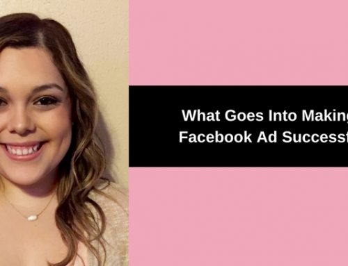 What Goes Into Making A Facebook Ad Successful?