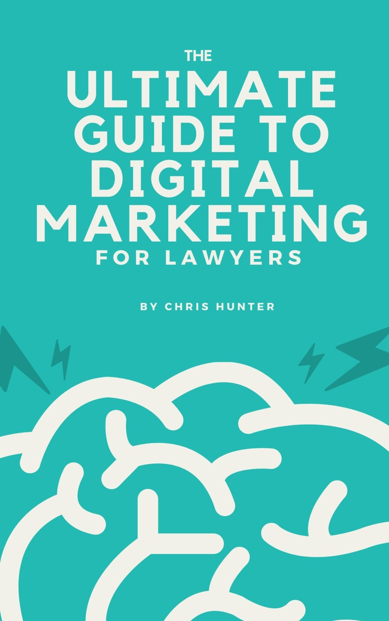 the ultimate guide to digital marketing for lawyers